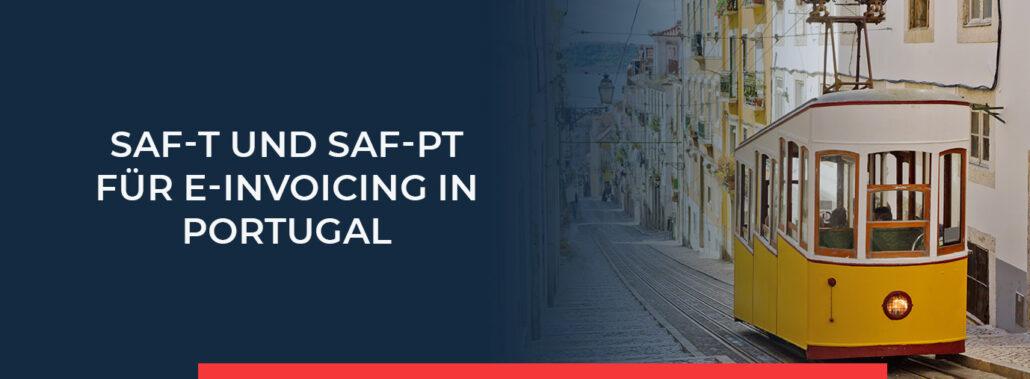 Lesen Sie alle steuerlichen Bestimmungen zu SAF-T und SAF-PT in Portugal.