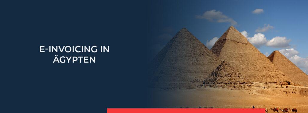 In diesem Newsbeitrag erfahren Sie alle wichtigen Anforderungen zur elektronischen rechnungsstellung in Ägypten. Lesen Sie mehr.