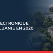 L'Albanie rend la facturation électronique obligatoire à partir de janvier 2020.