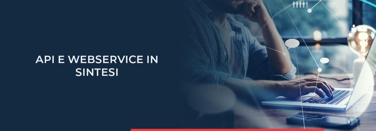 Leggi tutto su API e servizio web qui e scopri i vantaggi.