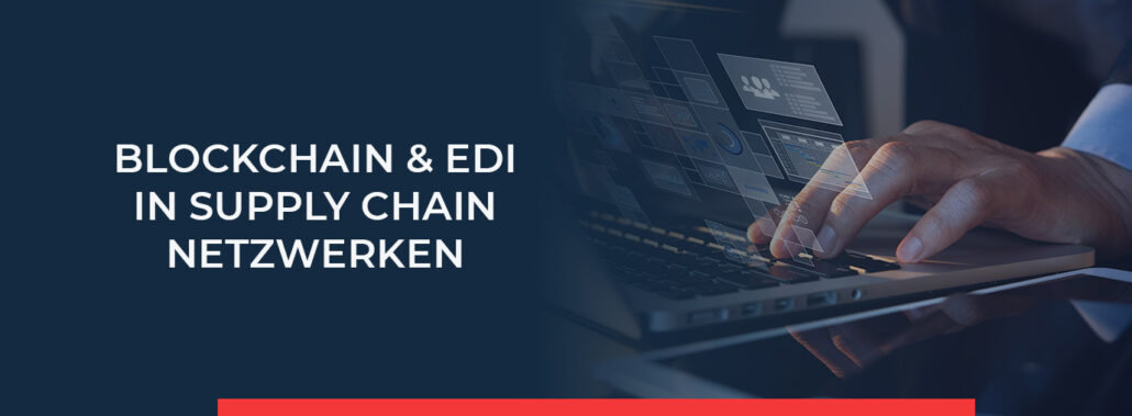INPOSIA gibt eine wissenschaftliche Einschätung zum Thema BLockchain und EDI in Supply Chain Netzwerken. Dazu haben wir ein Paper erstellt und alle wichtigen Informationen zusammengefasst.