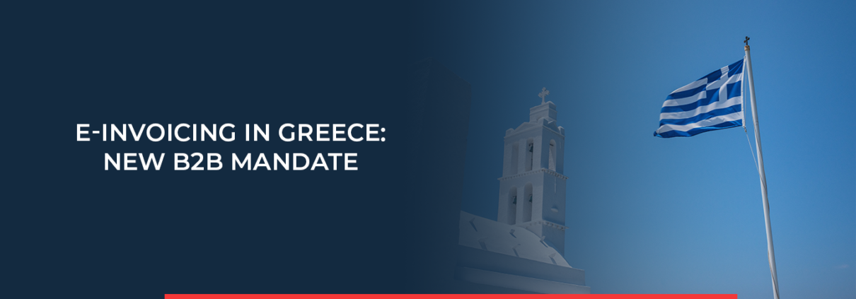 The existing B2G mandate in Greece will be extended by a B2B mandate!