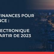 Facturation électronique obligatoire en France à partir de 2023
