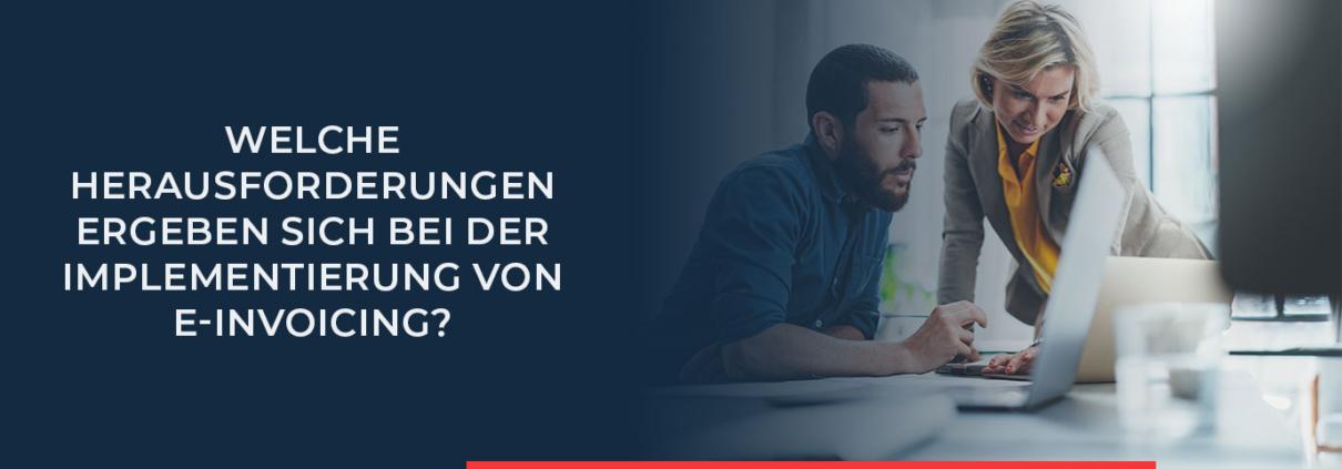 Welche Problematiken und Herausforderungen bei der Einführung von e-Invoicing entstehen, können Sie hier nachlesen. Informieren Sie sich über eine problemfreie Implementierung.