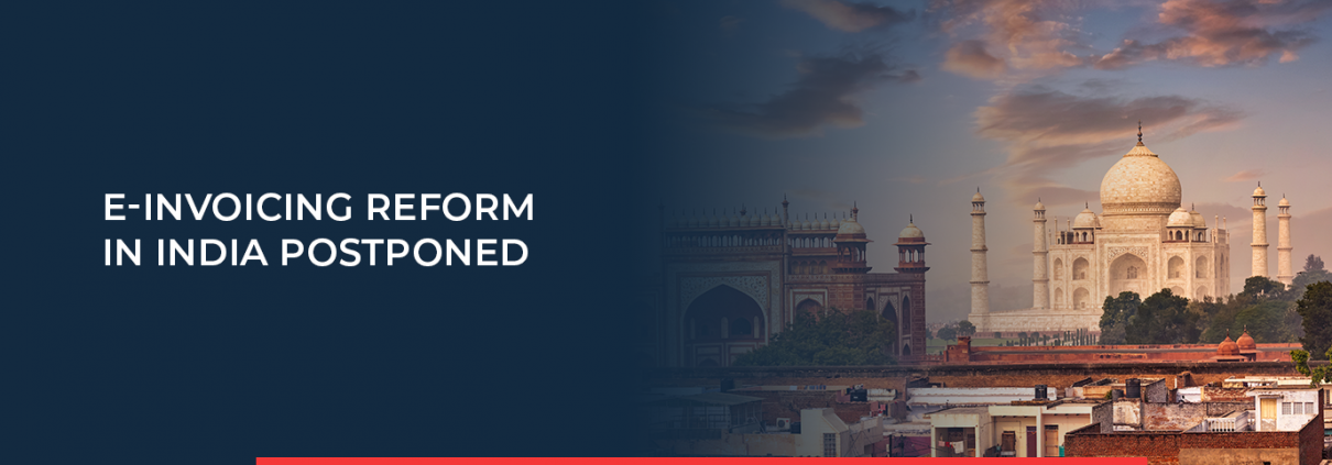 INPOSIA reports why the e-invoicing reform in India was postponed.