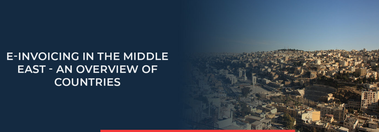 In this blog post, you will find an overview of countries in the Middle East and what e-Invoicing regulations exist there.