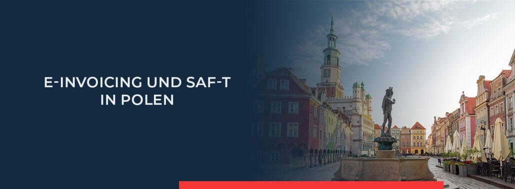 Informieren Sie sich hier über alle Neuerungen im e-Invoicing in Polen.