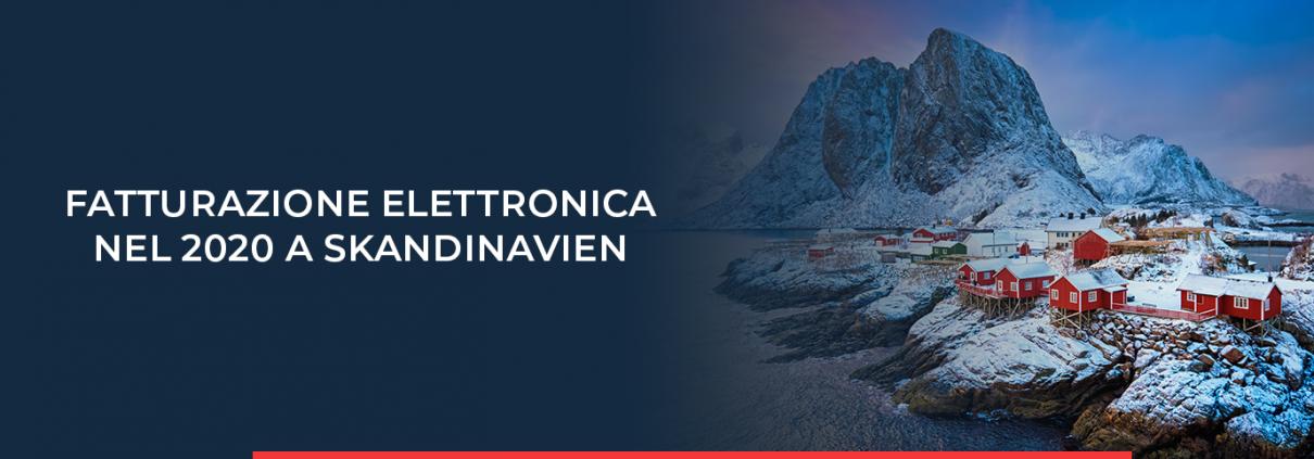 INPOSIA vi informa sui requisiti della fatturazione elettronica in Scandinavia