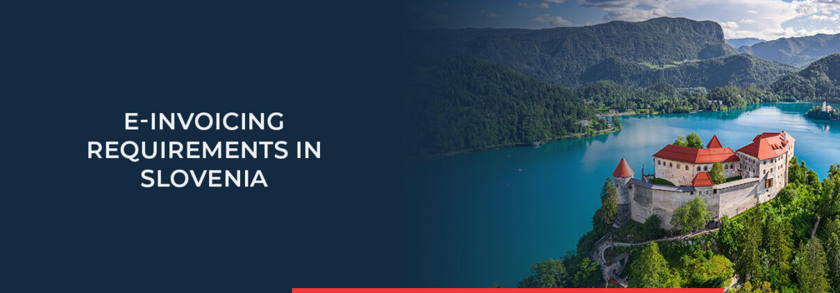 Read all about the legal e-Invoicing requirements in Slovenia.