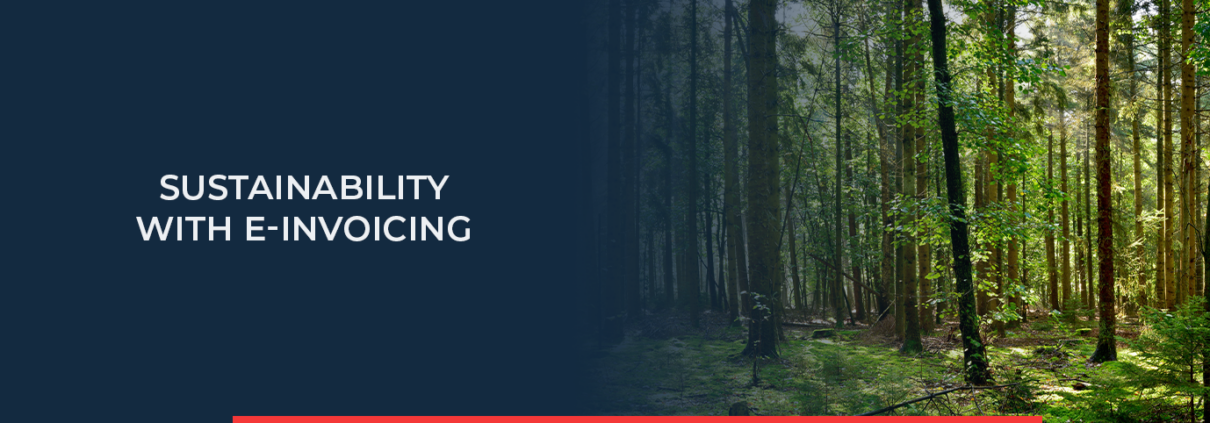 With E-Invoicing you can practice more sustainability in your company