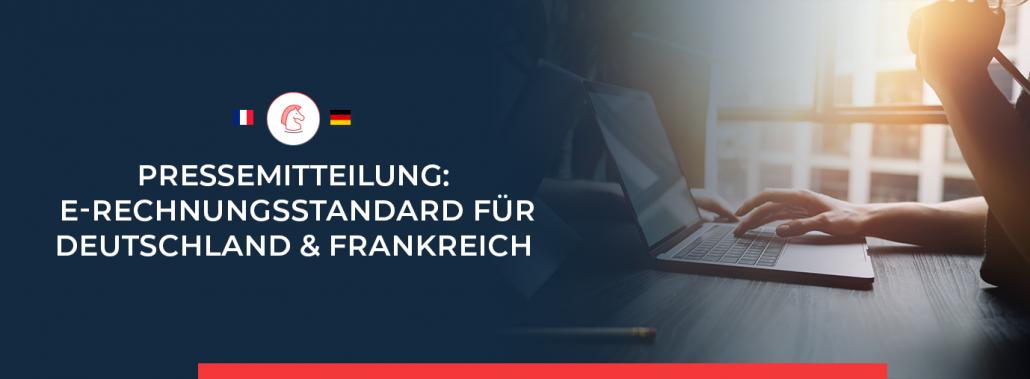 FeRD veröffentlicht Pressemitteilung zum gemeinsamen E-Rechnungsstandard in Deutschland und Frankreich.
